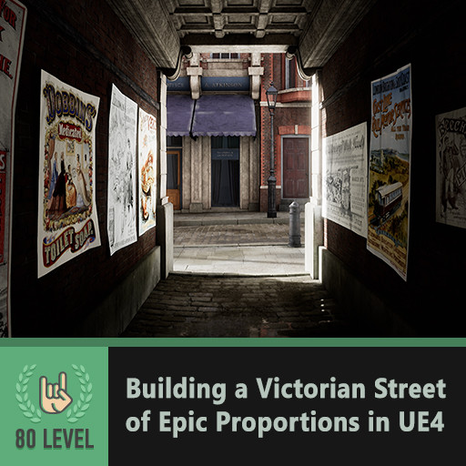 80.lv Article - Building a Victorian Street of Epic Proportions in UE4