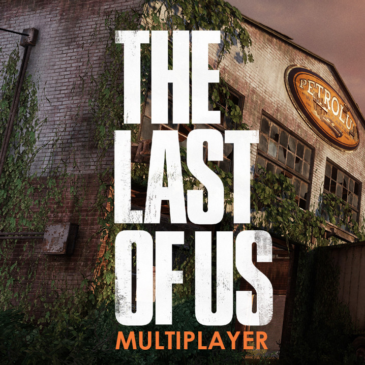 The Last Of Us - Multiplayer
