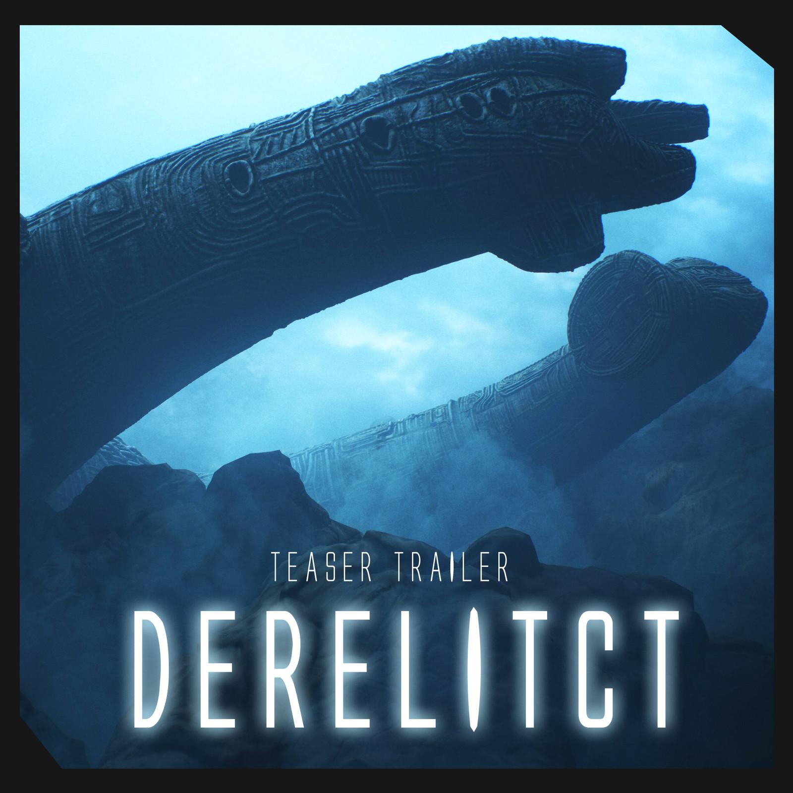 Derelict Teaser Trailer