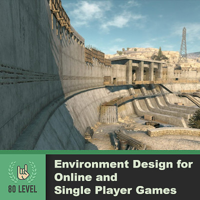 80.lvl Article - Environment Design for Online and Single Player Games