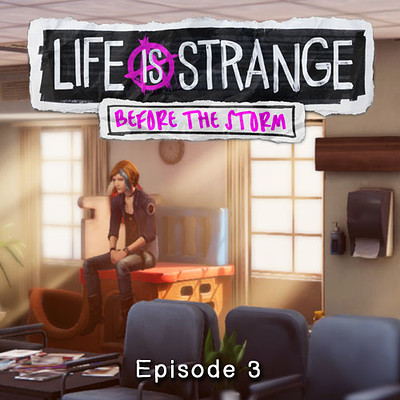 Life is Strange: Before the Storm - Episode 3