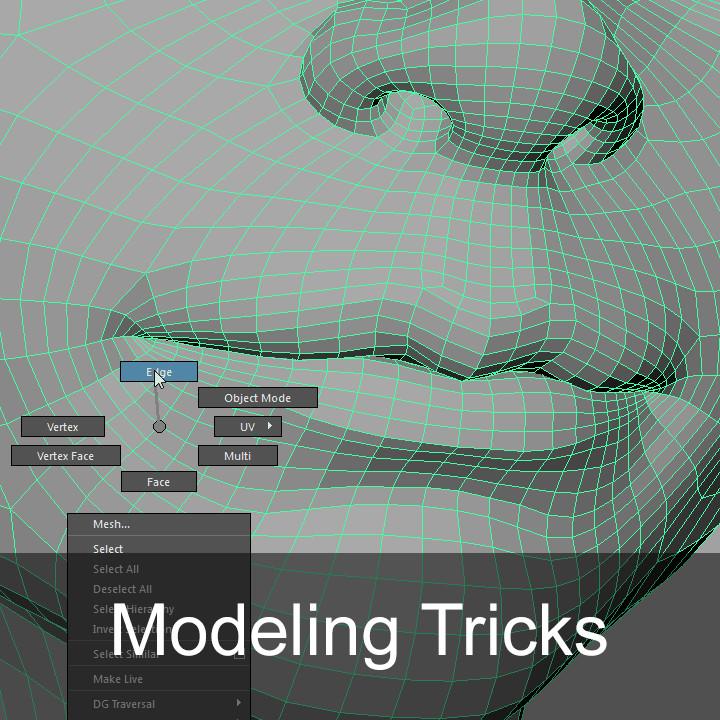Modeling tricks