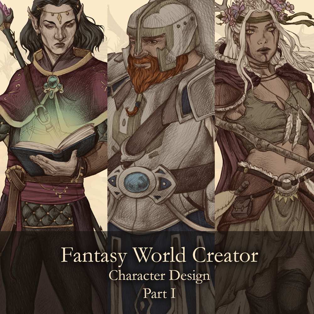 Fantasy World Creator - Character Design - Part I