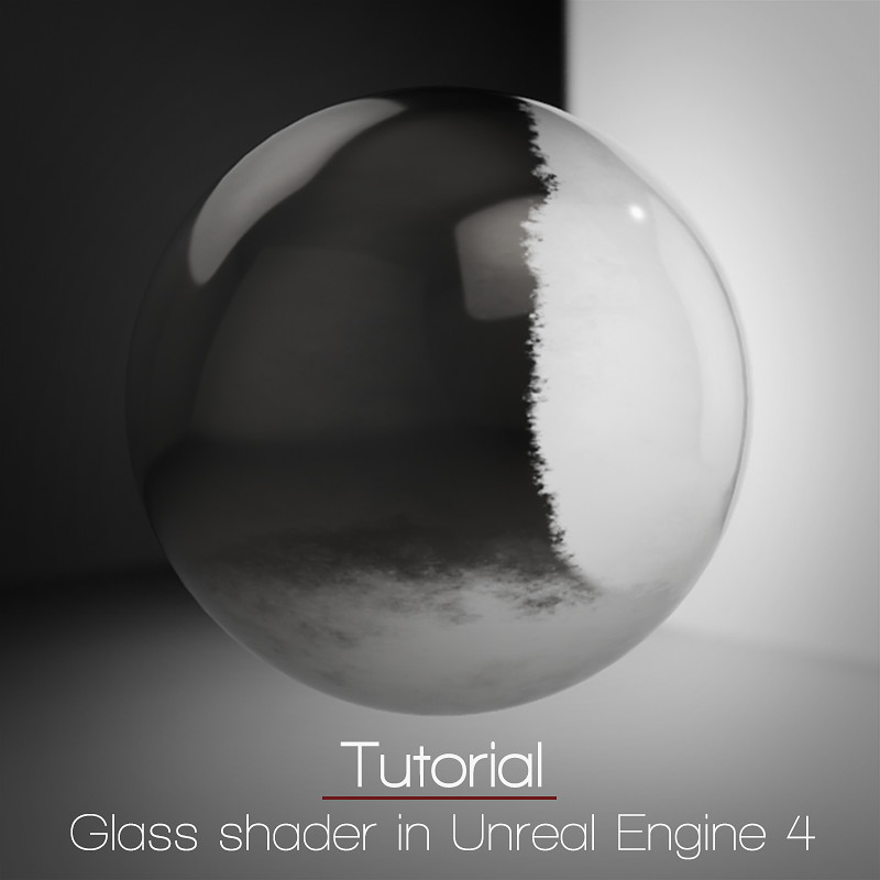 Glass Shaders ( An Unreal Engine 4 Tutorial)