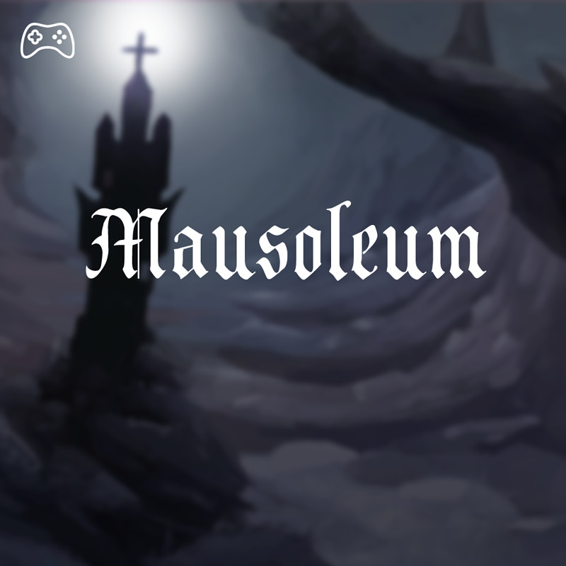 Mausoleum - Game Project