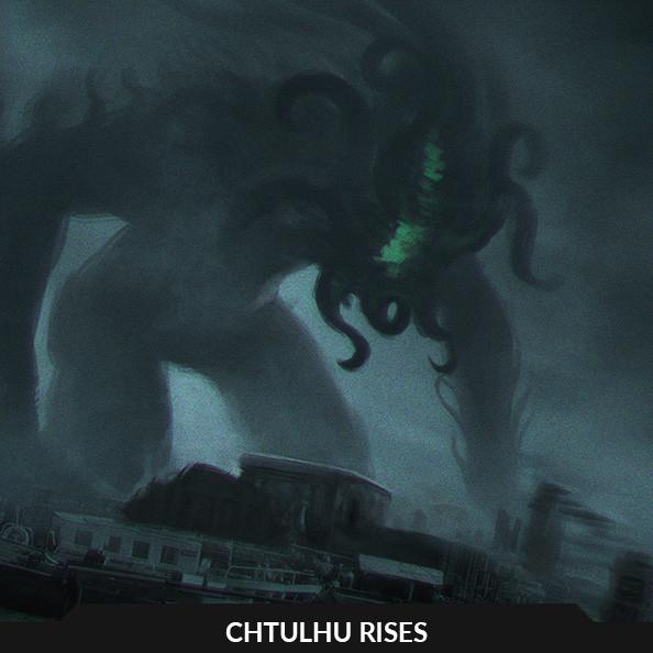 Chtulhu Rises