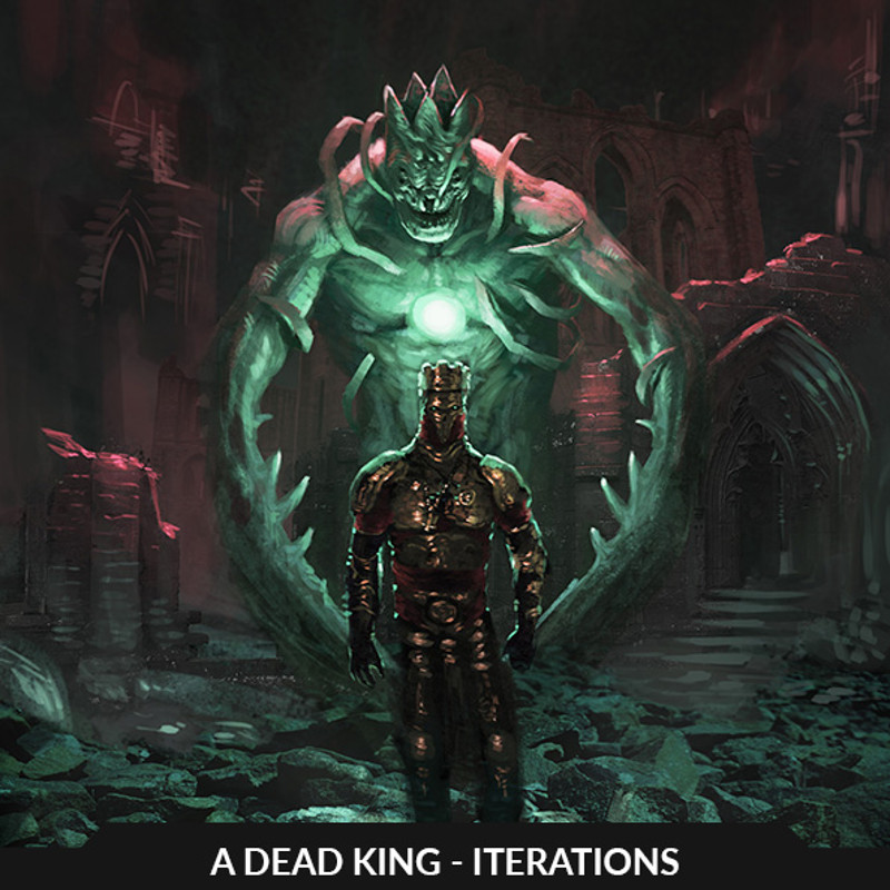 A dead king - iterations