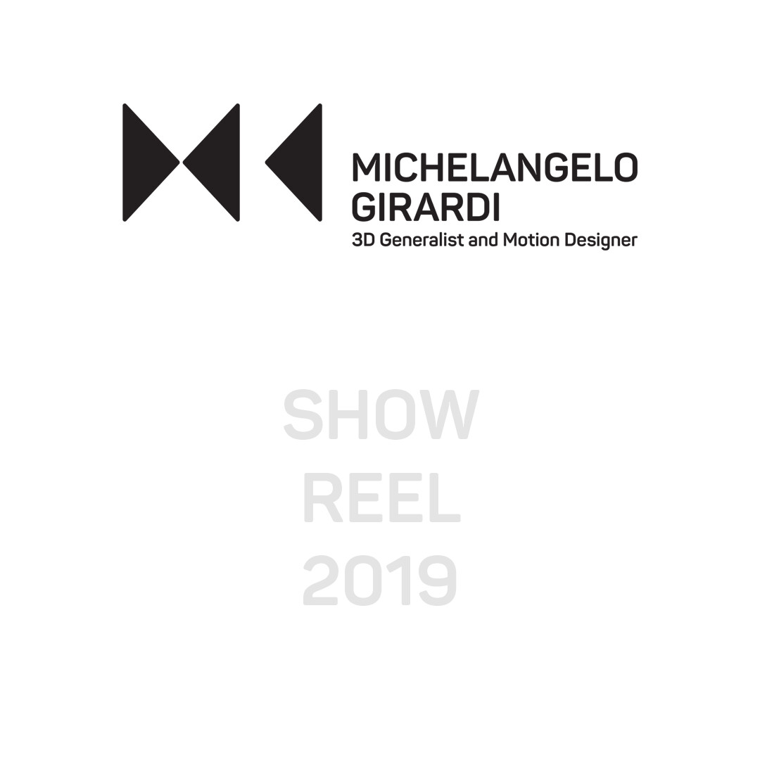 Michelangelo Girardi Showreel 2019