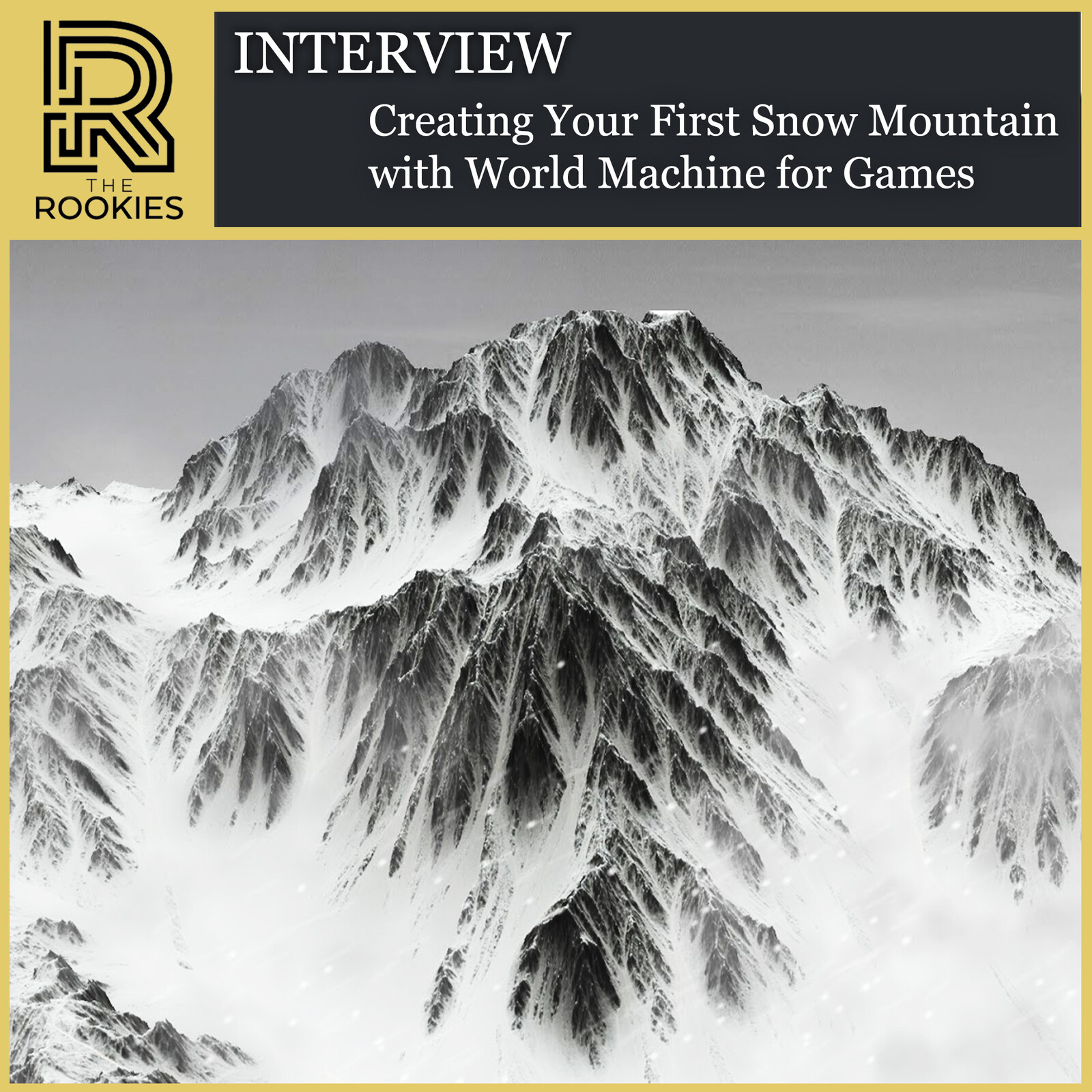 The Rookies Breakdown Article - Creating Your First Snow Mountain with World Machine for Games