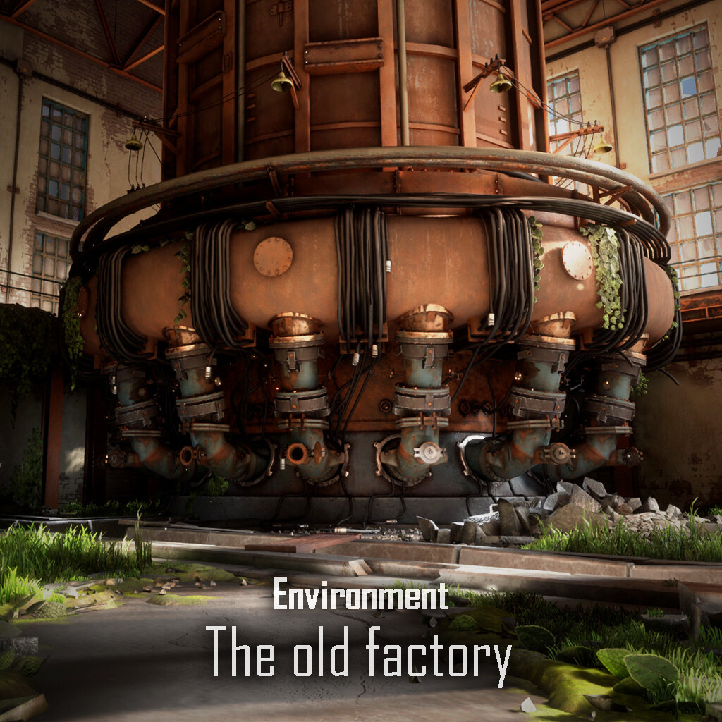 The old factory