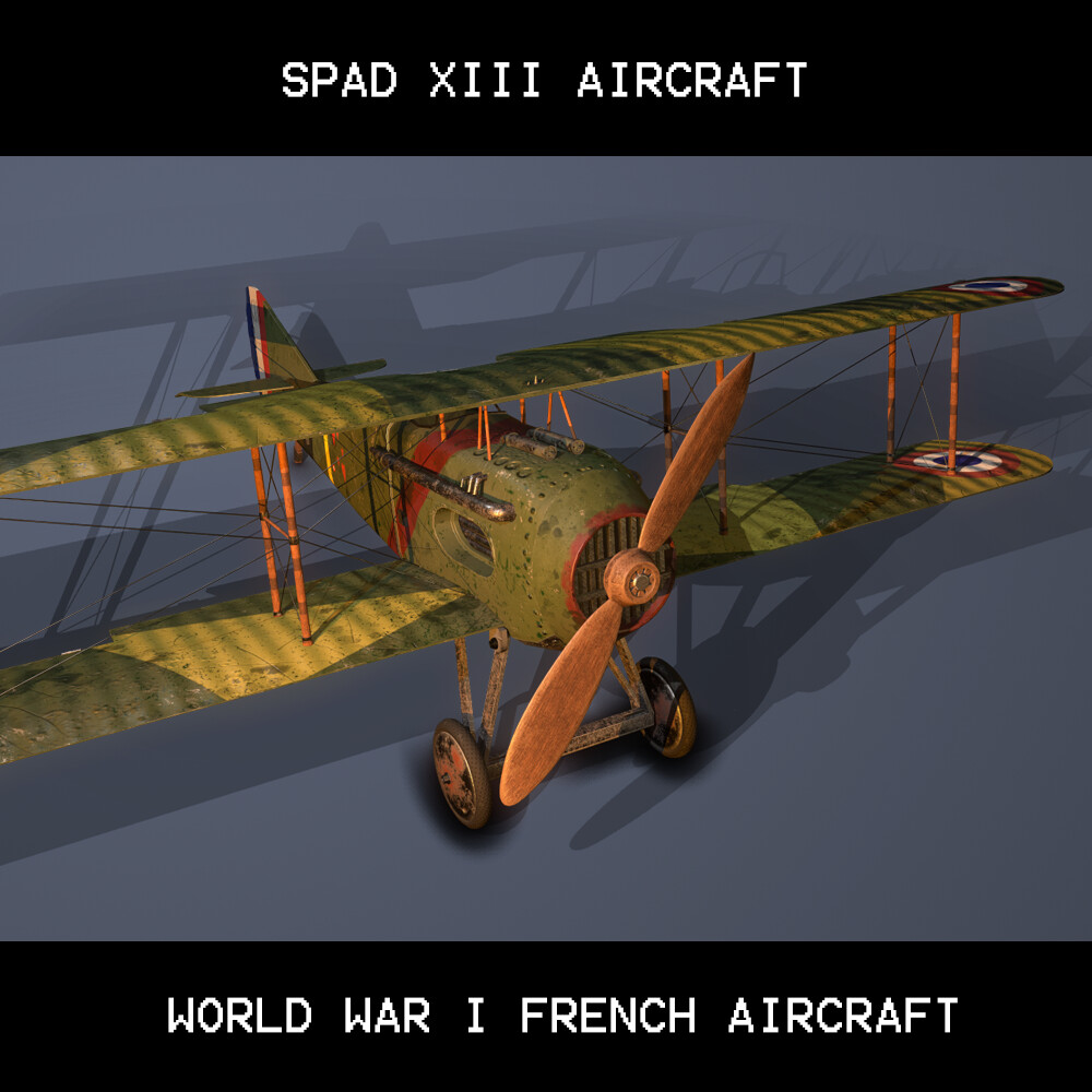 SPAD S-X III World War 1 Aircraft