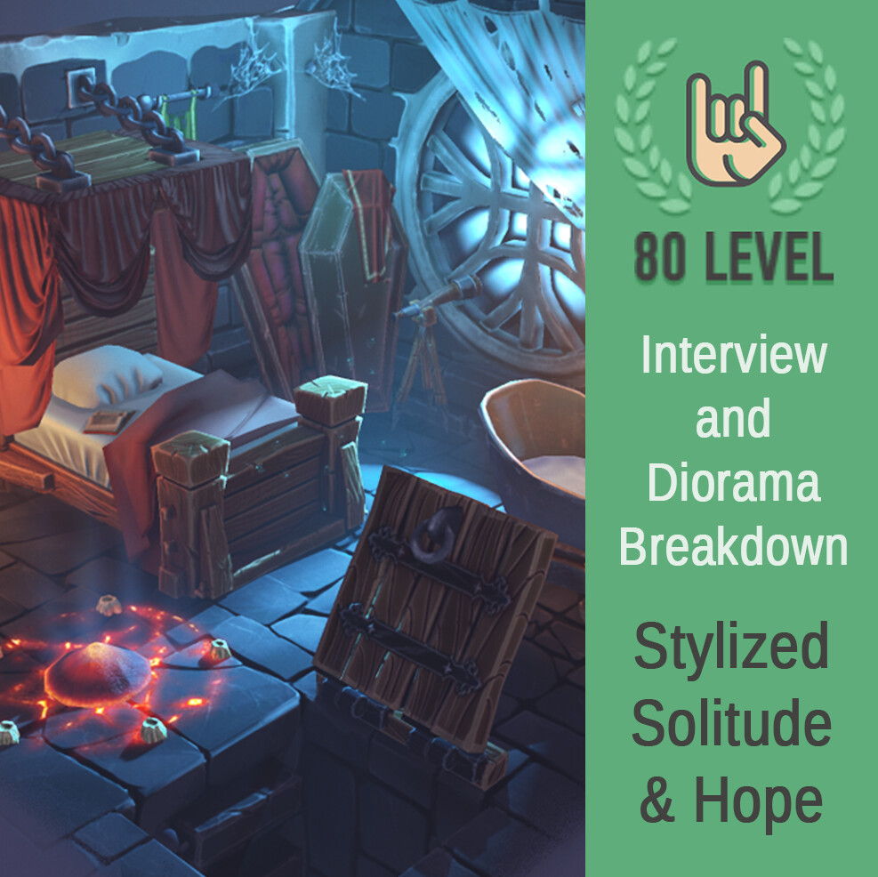 80 Level Interview and Diorama Breakdown: Stylized Solitude & Hope