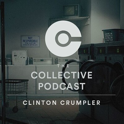 The Collective Podcast - Clinton Crumpler