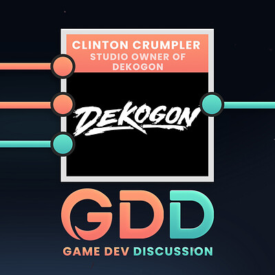 Game Dev Discussion Ep : Clinton Crumpler