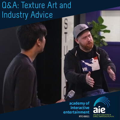 AIE Q&A - Texture Art and Industry Advice