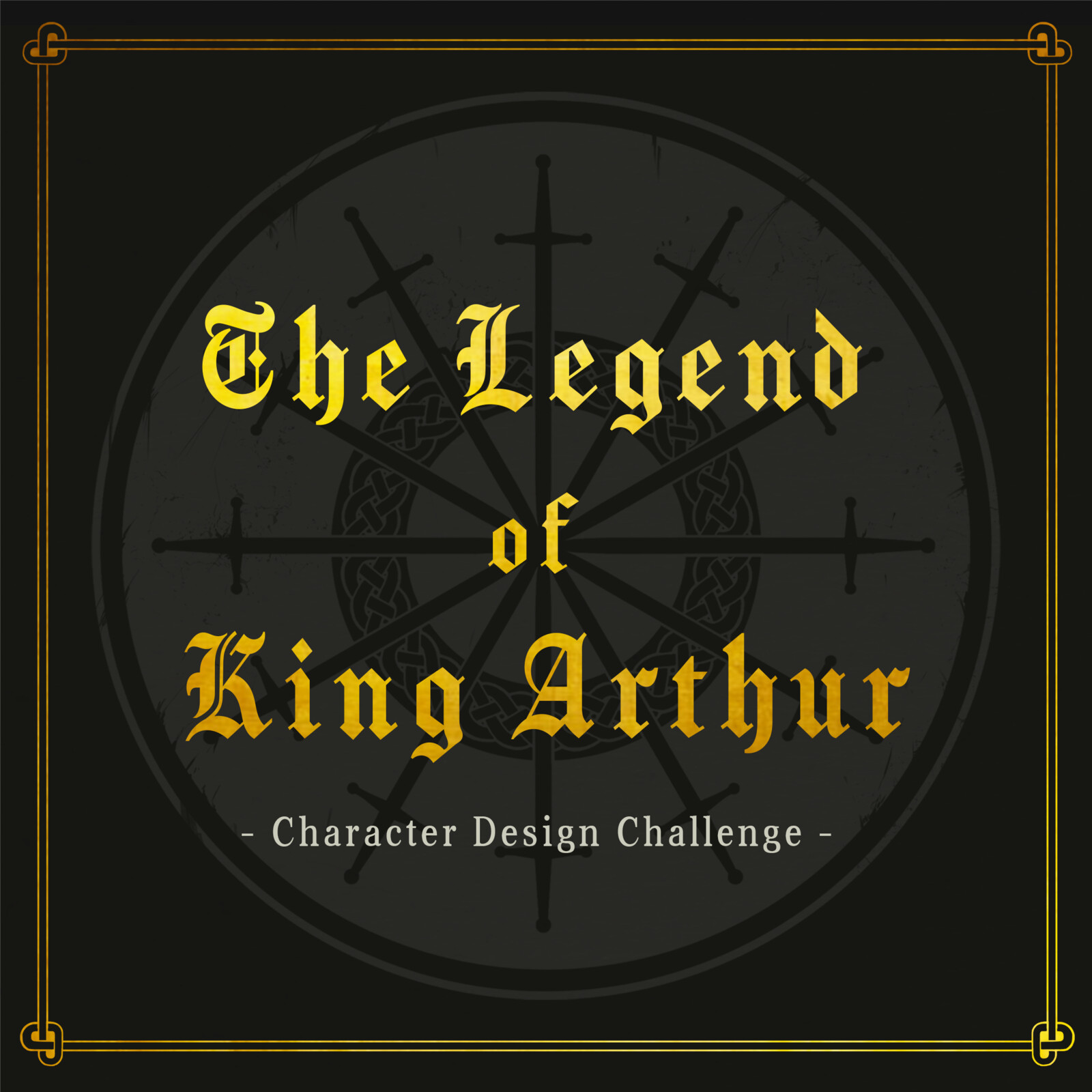 The Legend of King Arthur - Character Design Challenge