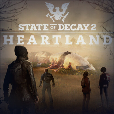 State Of Decay 2 - HEARTLAND