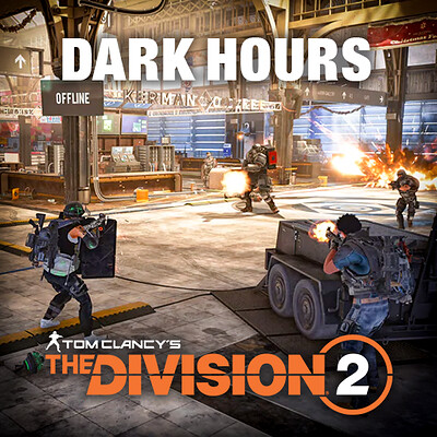 The Division 2 - Operation: Dark Hours - Tech Art