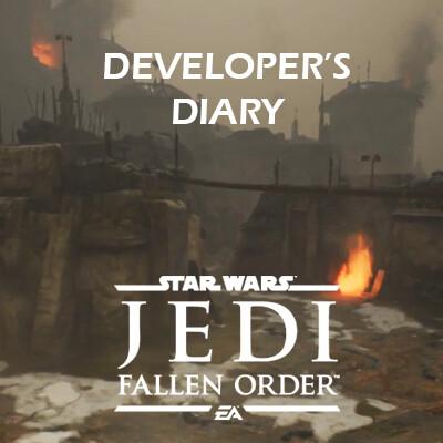 Star Wars Jedi: Fallen Order - Developer's Diary