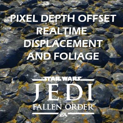 Star Wars Jedi: Fallen Order - Textures (Pixel Depth Offset and Realtime Displacement , Unreal)