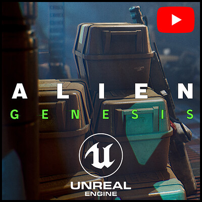 Alien Genesis - Unreal engine 4.21 - video & WIPs