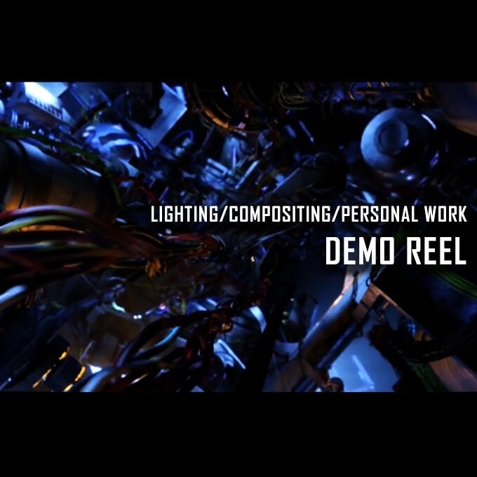 LIGHTING / COMPOSITING / PERSONAL WORK DEMO REEL