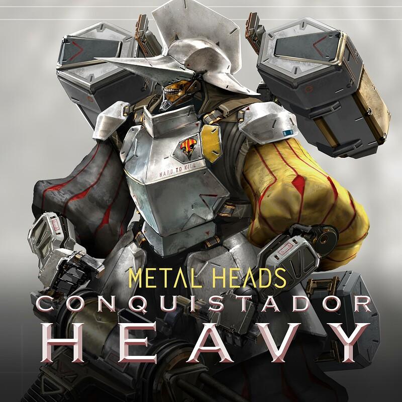 METAL HEADS : Conquistador Heavy