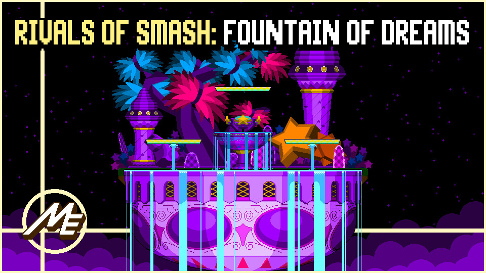 Rivals of Smash: FOUNTAIN OF DREAMS