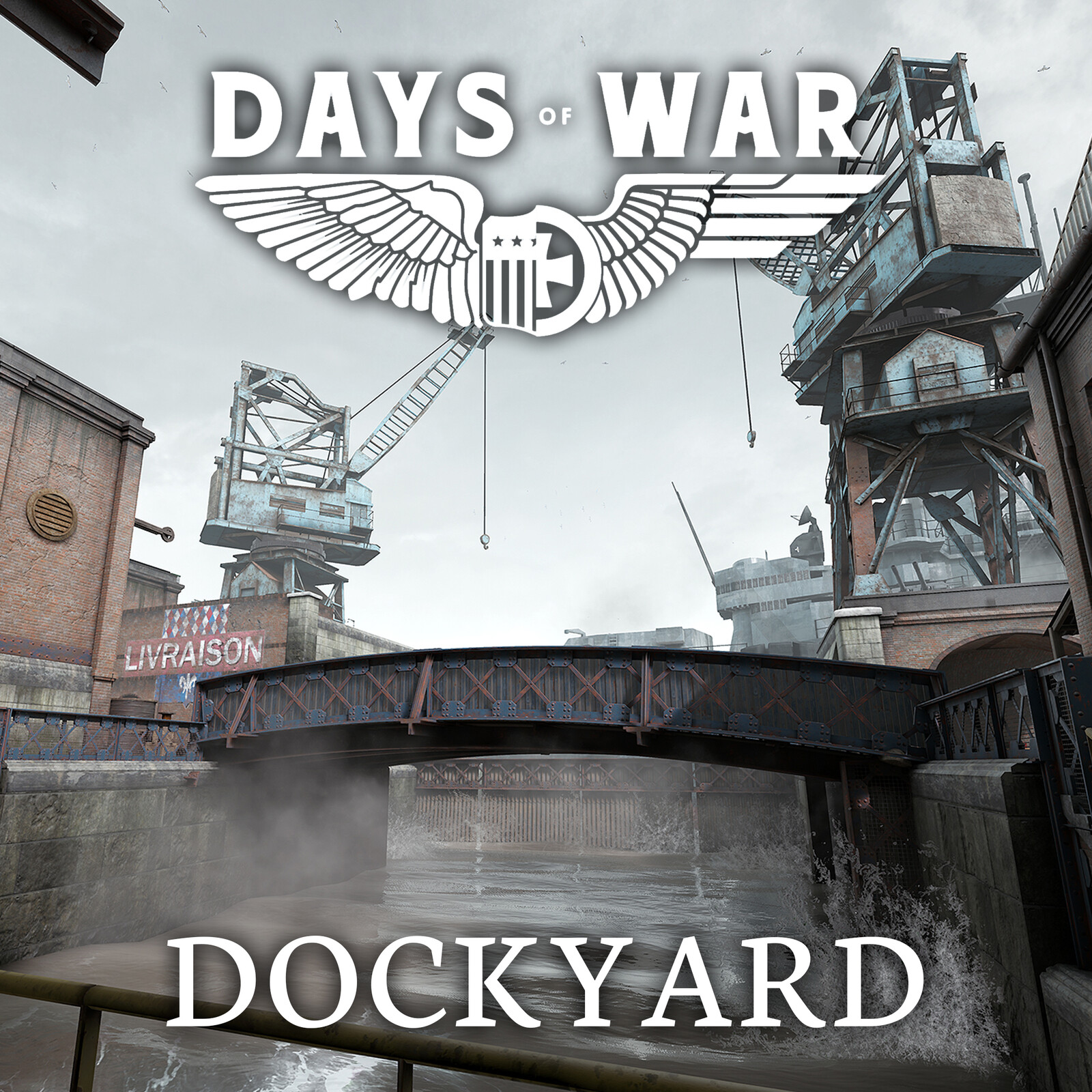 Days of War - Dockyard