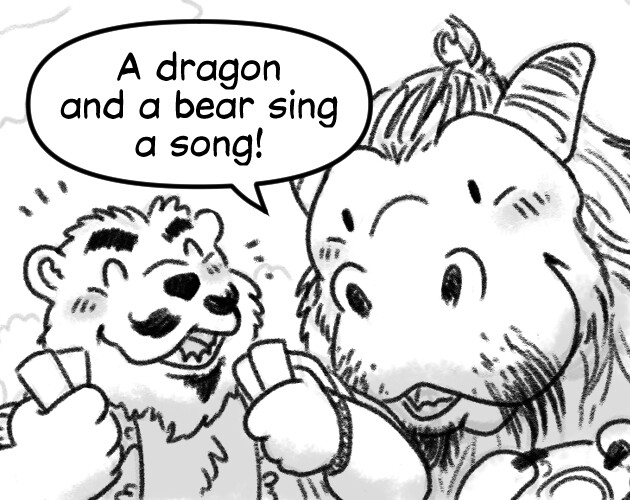 A Dragon And A Bear Sing A Song
