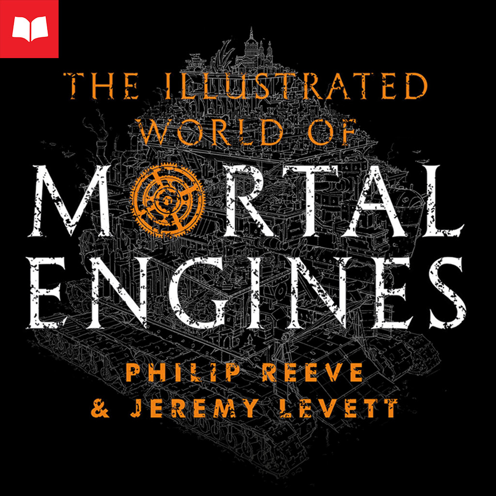 The Illustrated World of Mortal Engines - London 1007 T.E. (Traction Era)