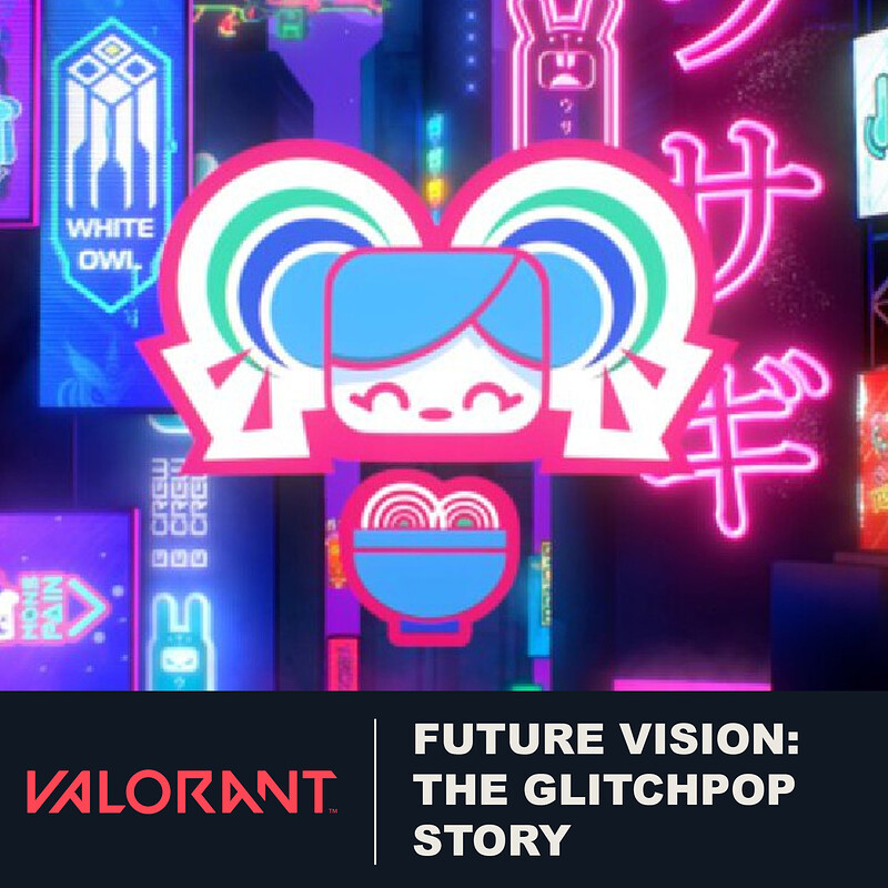 VALORANT - Future Vision: The Glitchpop Story