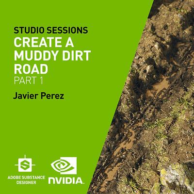 NVIDIA| Create a Muddy Dirt Road Part 1