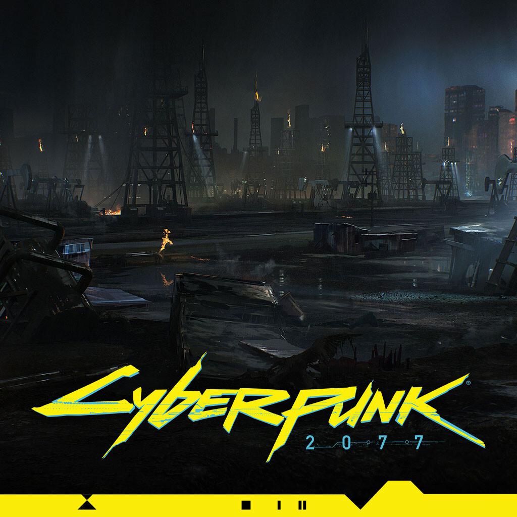 Cyberpunk 2077   Oilfield