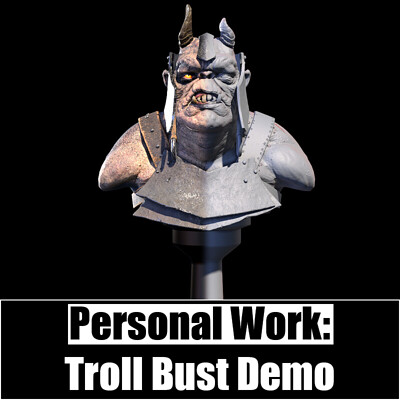 Personal Work:  Troll Bust
