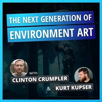ArtStation Podcast Ep.17: The Next Generation of Environment Art