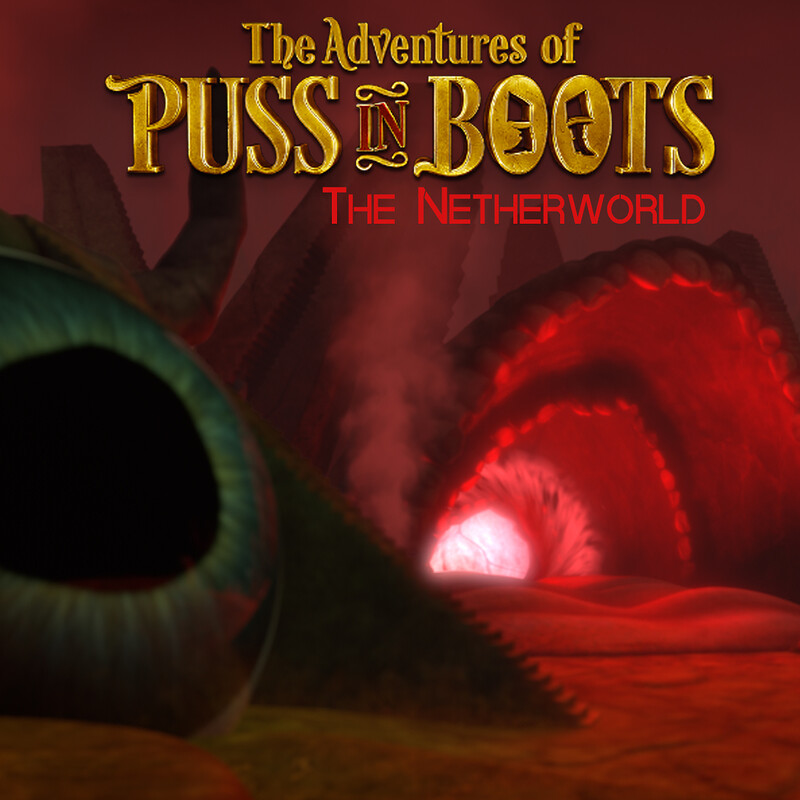 The Adventures of Puss in Boots - Netherworld