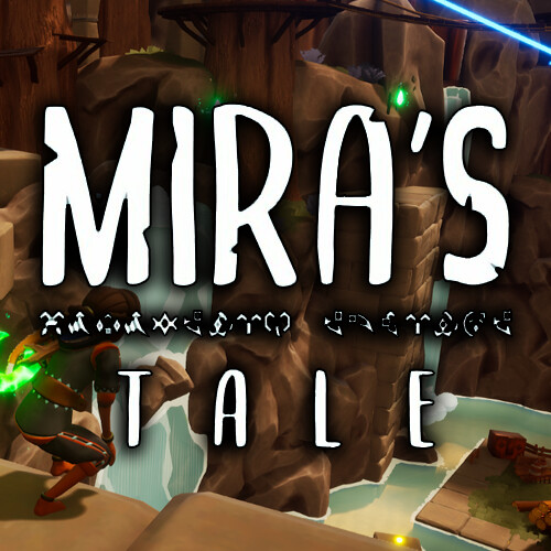 Miras Tale -  Student Games Studio Project - Placement Year