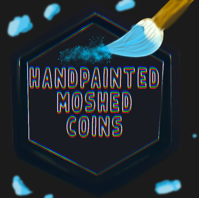 Handpainted NFT Collection - Moshed  Coins