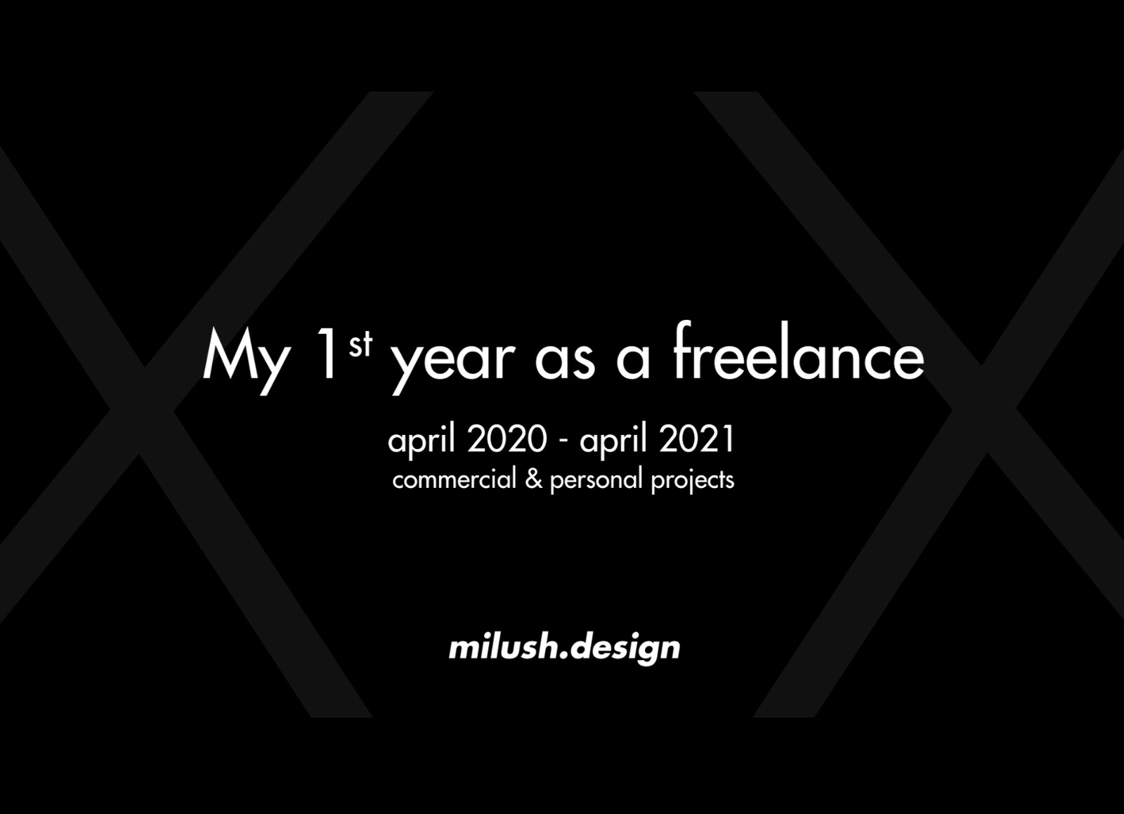 My 1st year as a Freelance // 2021