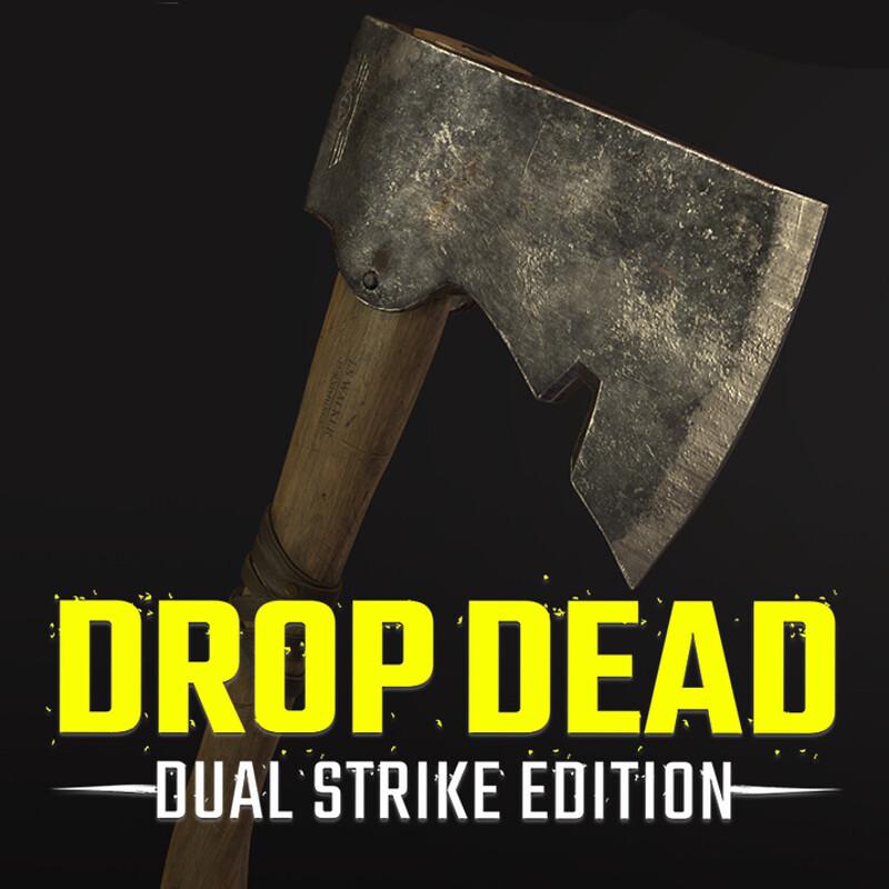 Drop Dead - Dual Strike :- Melee Weapons