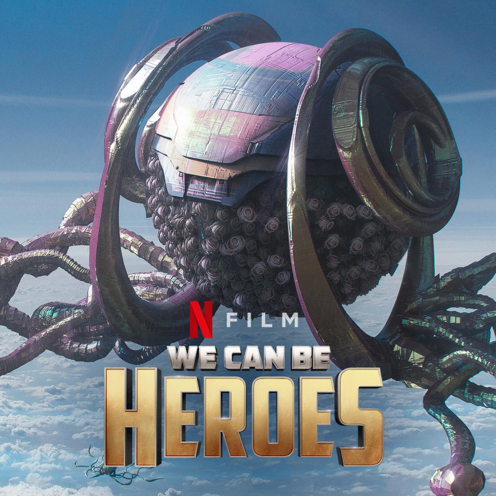 We Can Be Heroes/ Alien Vehicle