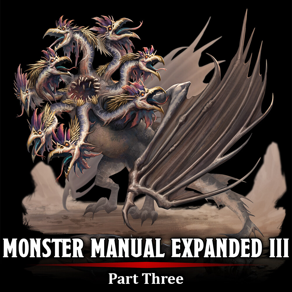 Monster Manual Expanded III - Part Three