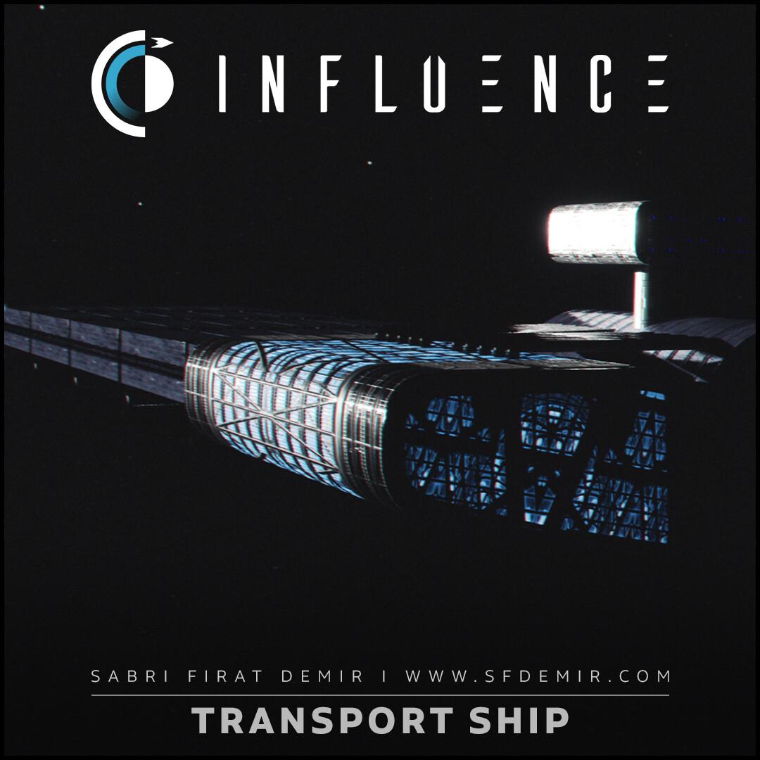 Influence - Transport Ship