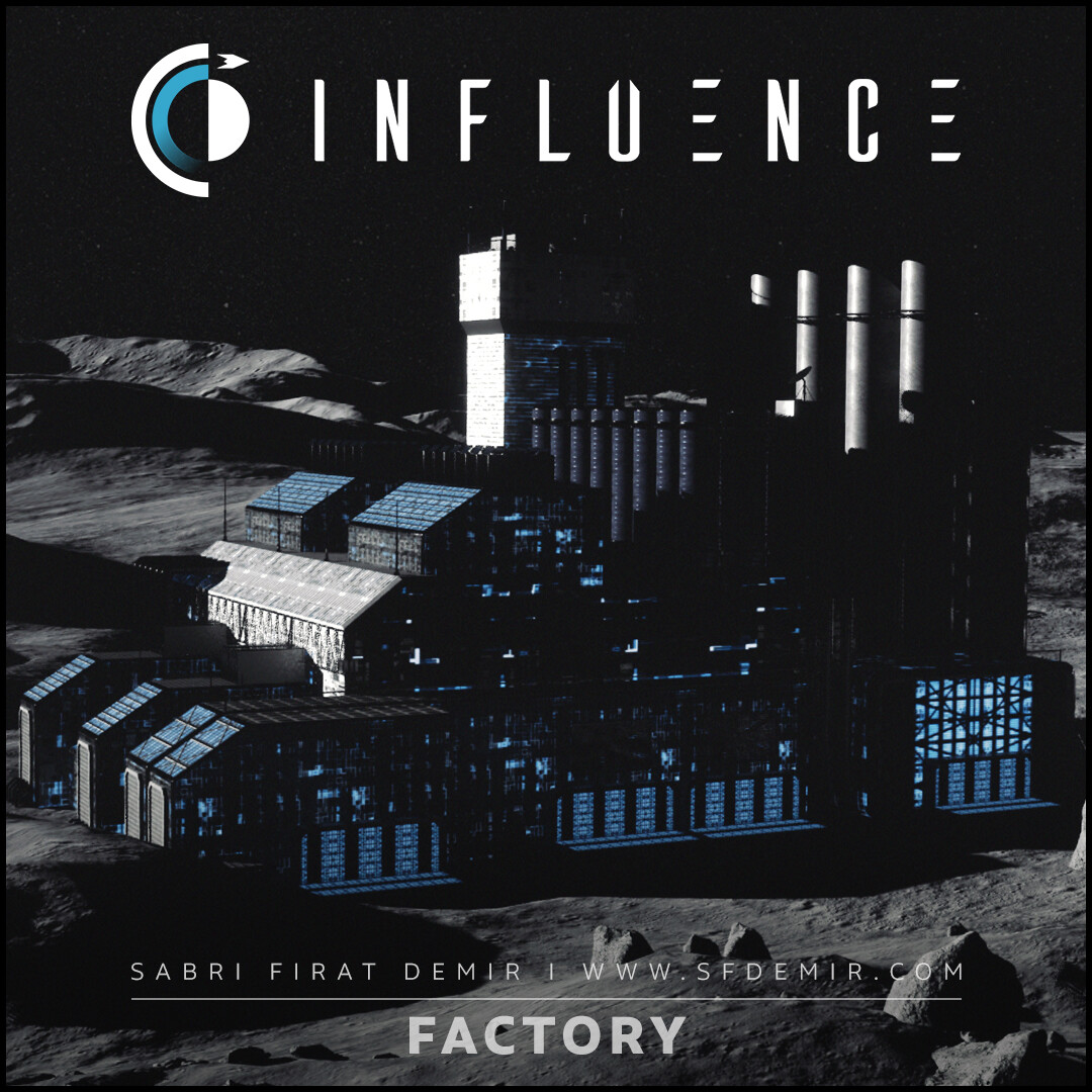 Influence - Factory