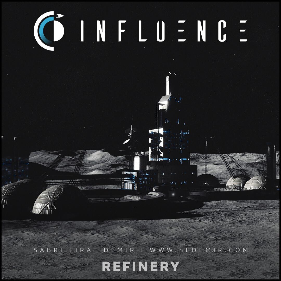 Influence - Refinery