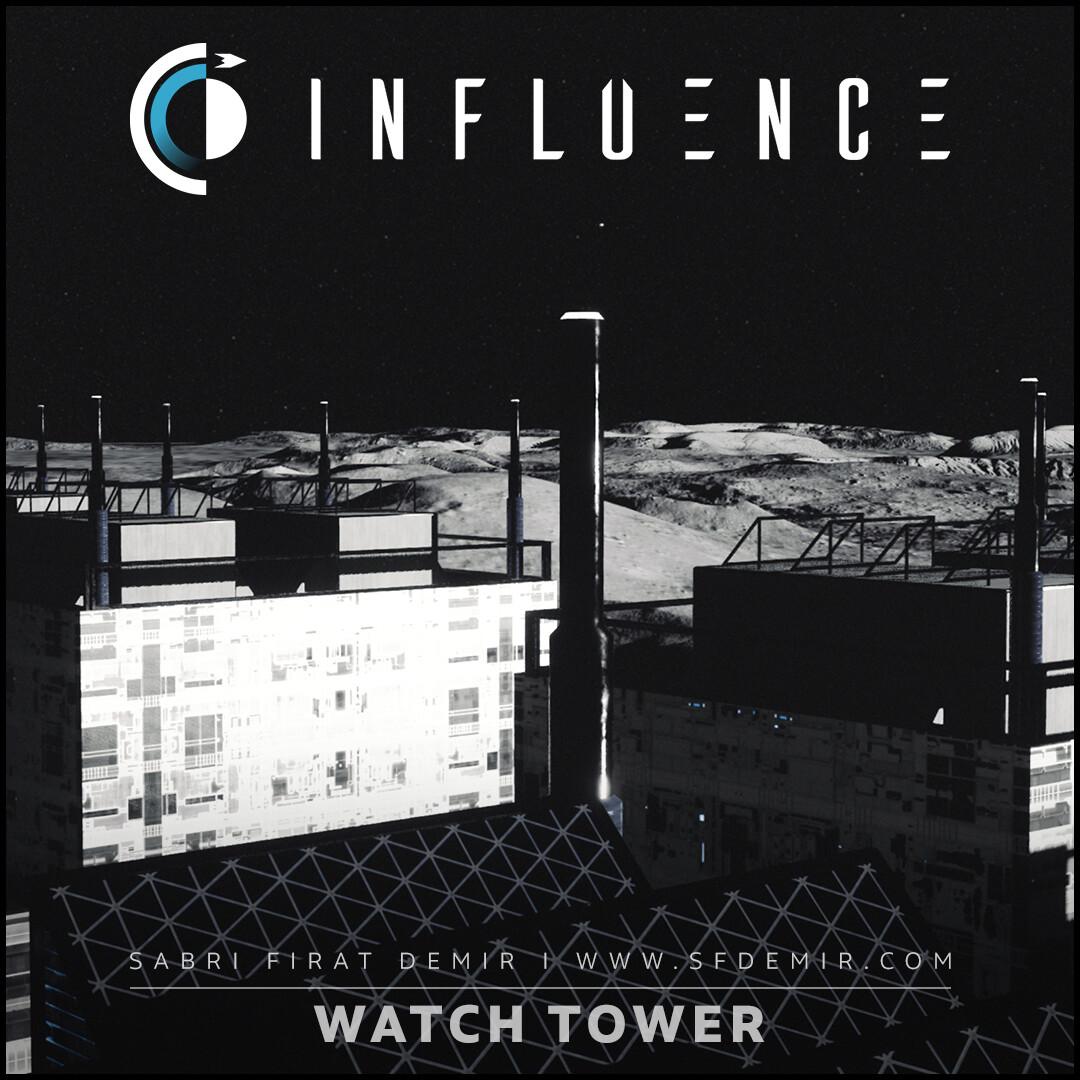 Influence - Watch Tower