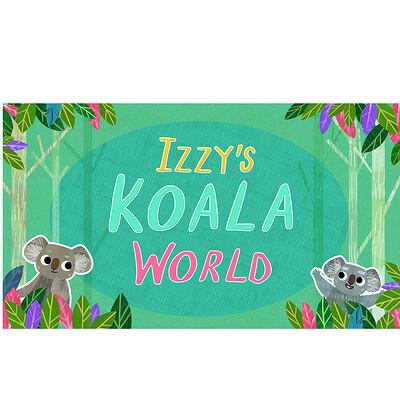 Izzy's Koala World: Art Direction for Netflix's First Live Action Kids series
