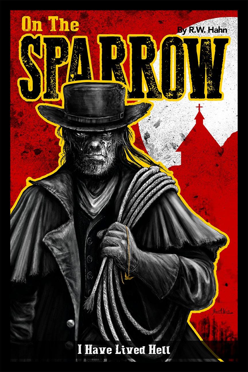 On The Sparrow Move Poster Concept ©2014 Copyright, Joseph A. Wraith