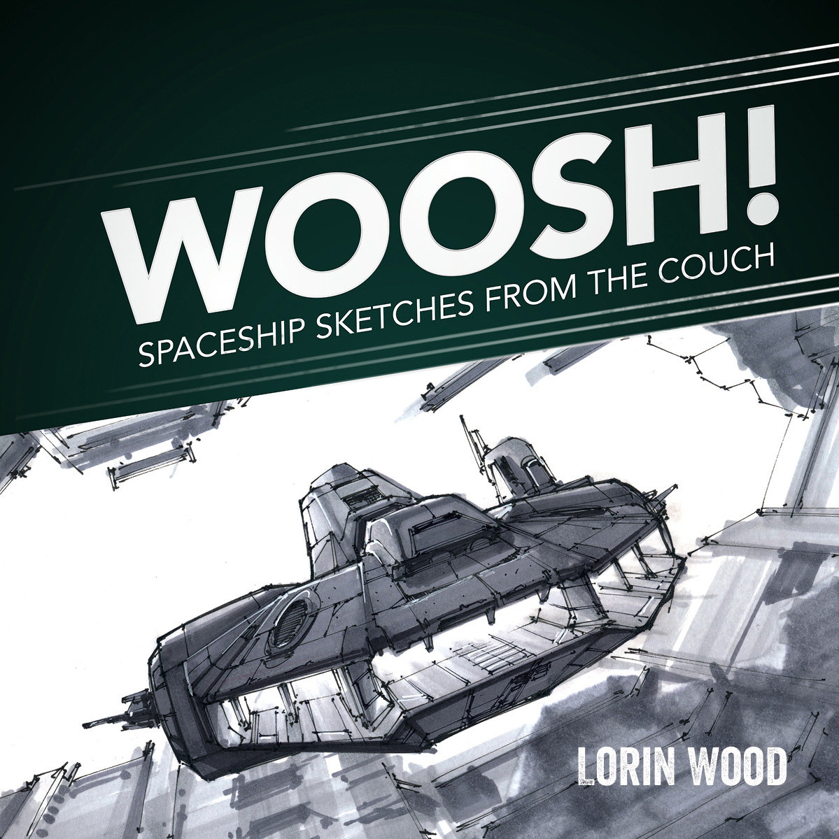 Lorin wood woosh spaceship sketches from the couch 01